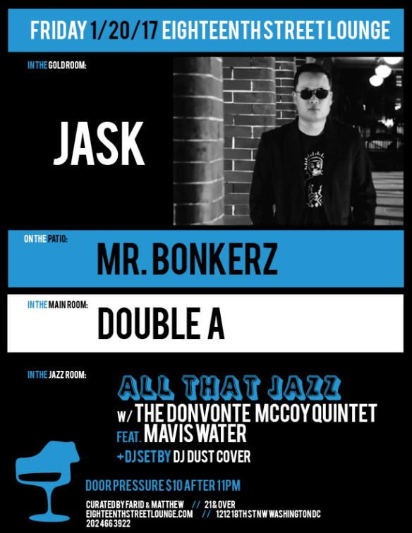 ESL Friday with Jack, Mr Bonkerz, Double A and DJ Dust Cover at Eighteenth Street Lounge