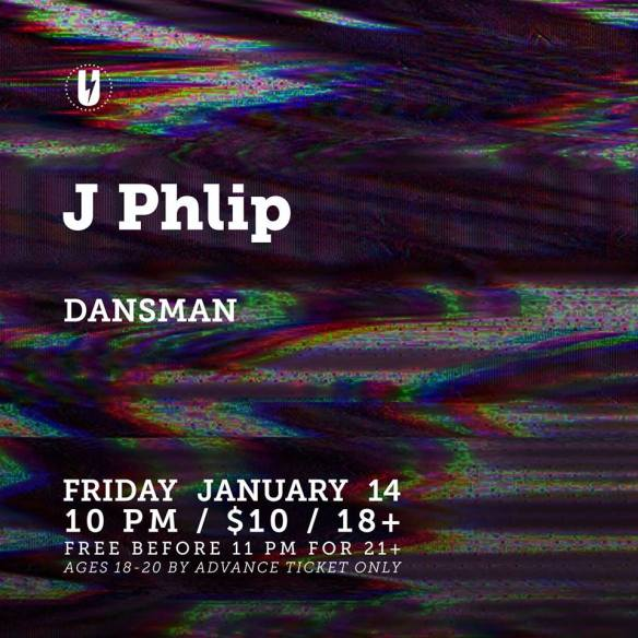 J. Phlip with Dansman at U Street Music Hall