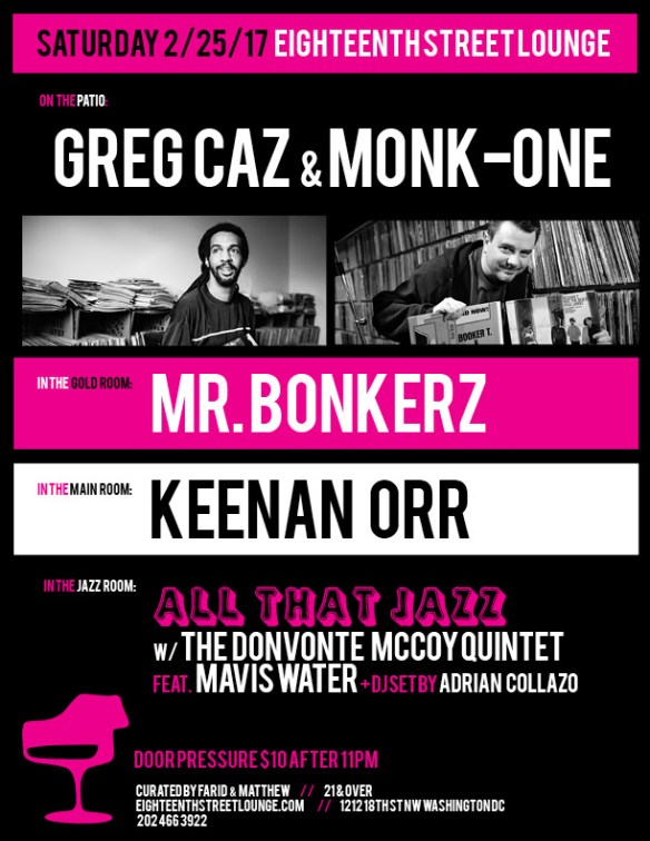 ESL Saturday with Greg Can, Monk-One, Mr Bonkerz, Keenan Orr and Adria Collazo at Eighteenth Street Lounge