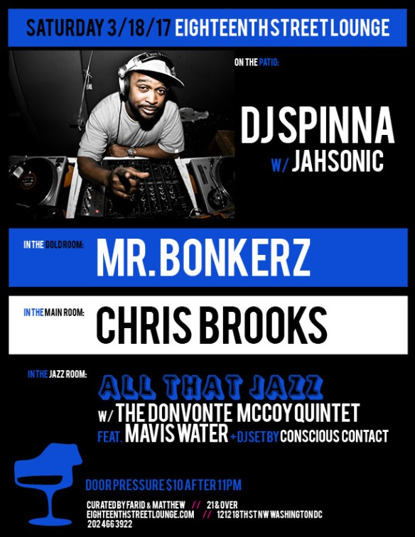 ESL Saturday with DJ Spinner, Mr Bonkerz, Chris Brooks & Conscious Contact at Eighteenth Street Lounge