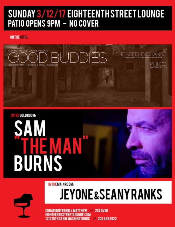 "ESL Sunday with Sam ""The Man"" Burns, Jeyone & Seany Ranks, and Good Buddies featuring The NeedlExchange with Philco at Eighteenth Street Lounge"
