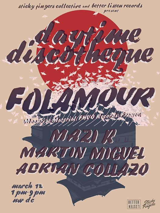 Daytime Discothèque featuring Folamour, Mazi R, Martín Miguel & Adrian Collazo at Secret Location