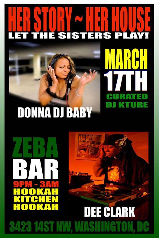 Her Story Her House: DJs Donna DJ Baby & Dee Clark at Zeba Bar