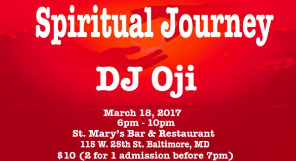 Spiritual Journey with DJ Oji at St. Mary's Restaurant & Bar, Baltimore