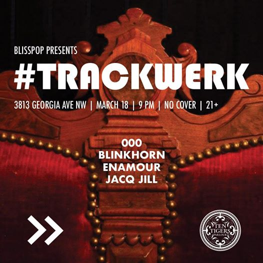 Blisspop Presents: #Trackwerk 000 with Blinkhorn, Enamour & Jacq Jill at Ten Tigers Parlour