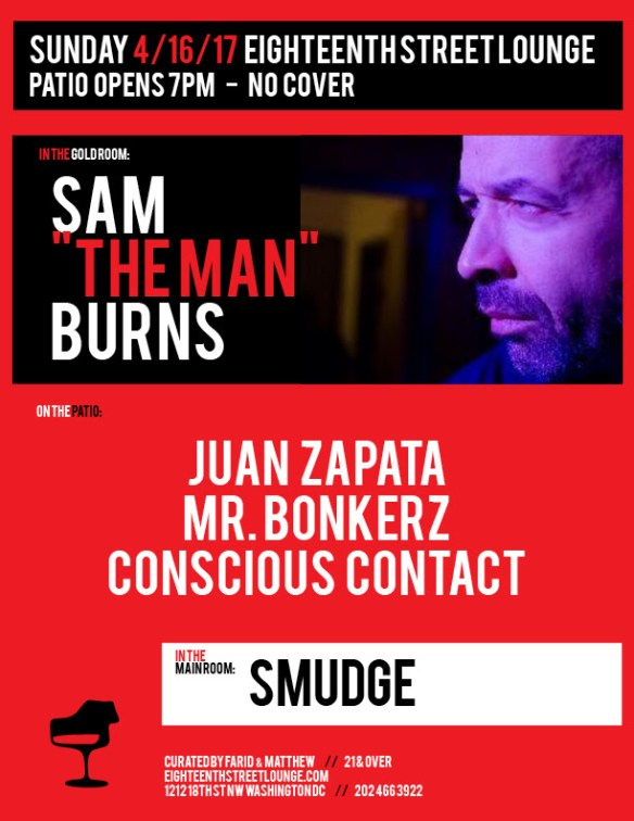 "ESL Sunday with Sam ""The Man"" Burns Juan Zapata, Mr Bonkerz, Conscious Contact & Smudge at Eighteenth Street Lounge"