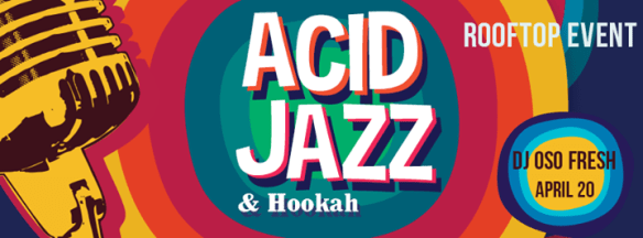 Acid Jazz Rooftop Party with DJ Oso Fresh at Public Bar
