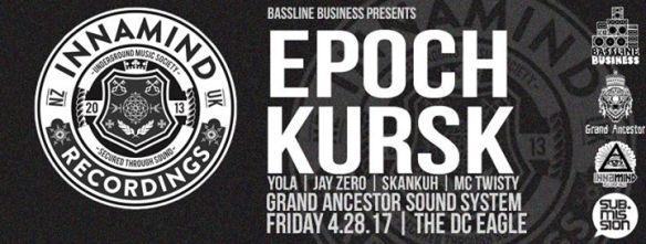 Bassline Business with Epoch & Kursk (Innamind Showcase), Yola, Jay Zero, Skankuh & MC Twisty at The DC Eagle