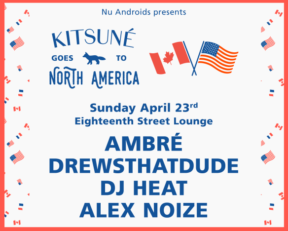 Kitsuné Goes to North America with Ambre Perkins, Drewthatdude, DJ Heat & Alex Noize at Eighteenth Street Lounge