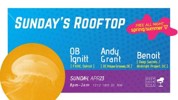 """ESL Sunday with Same """"The Man"""" Burns, Jeyone & Sunday's Rooftop with Ob Ignitt, Andy Grant & Benoit at Eighteenth Street Lounge"""