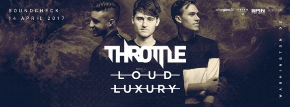 Throttle & Loud Luxury at Soundcheck