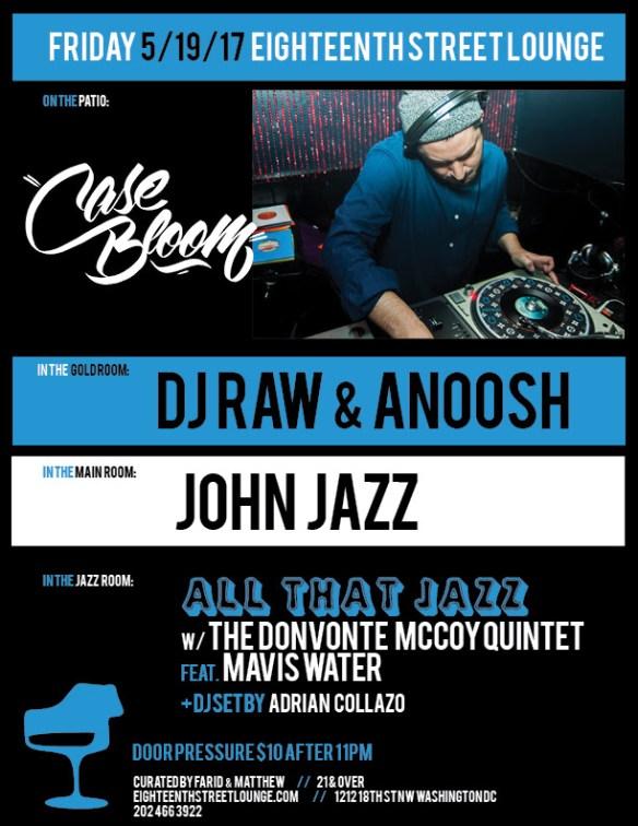 ESL Friday with Case Bloom, DJ Raw & Anoosh, John Jazz & Adrian Collazo at Eighteenth Street Lounge
