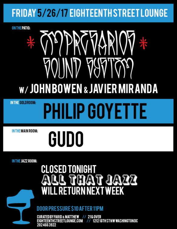 ESL Friday with Empresarios Sound System, Philip Goyette & Gudo at Eighteenth Street Lounge