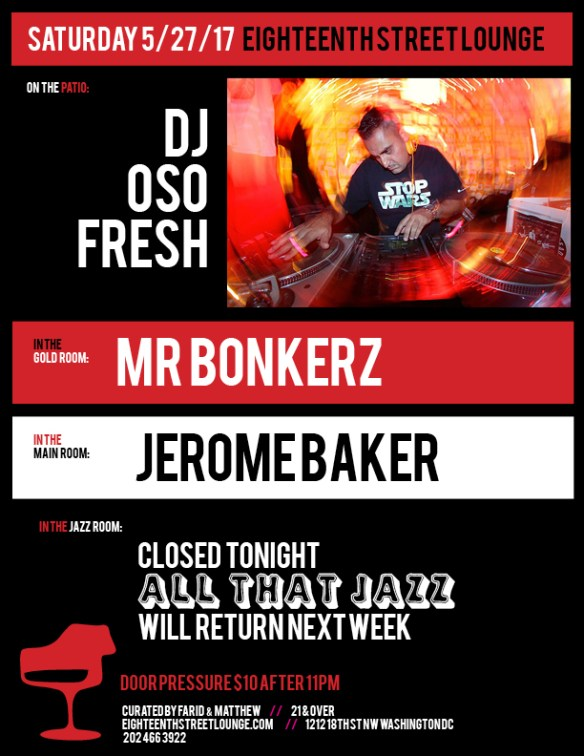 ESL Saturday with DJ Oso Fresh, Mr Bonkerz & Jerome Baker at Eighteenth Street Lounge