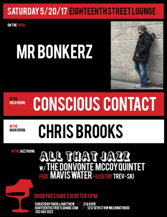 ESL Saturday Mr Bonkerz, Conscious Contact, Chris Brooks & Trev-ski at Eighteenth Street Lounge