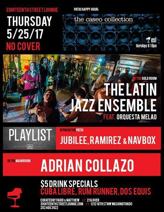 ESL Thursday with Adrian Collazo & Playlist with Jubilee, Ramirez & Navbox at Eighteenth Street Lounge