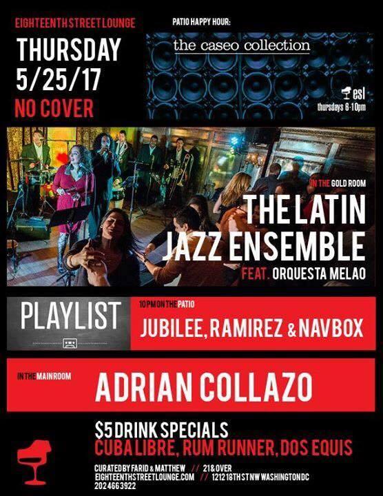 ESL Thursday with Adrian Collazo & Playlist with Jubilee, Ramirez & Navbox at Eighteenth Street Lounge