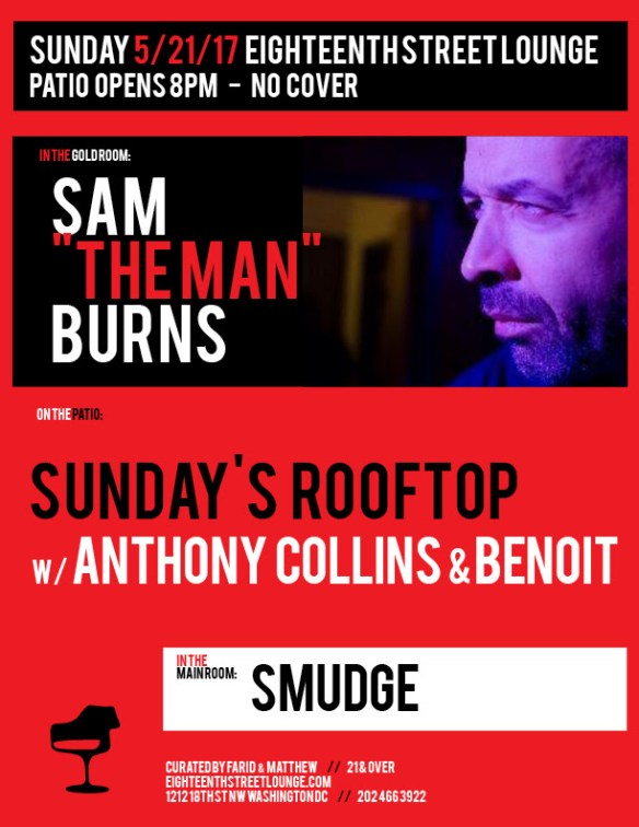 """ESL Sunday with Sam """"The Man"""" Burns, Smudge and Sunday's Rooftop with Tony aka Anthony Collins & Benoit at Eighteenth Street Lounge"""