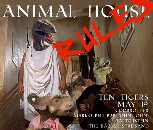 Animal House Rules with godBrother, The Barber Streisand & Raptorstein at Ten Tigers Parlour
