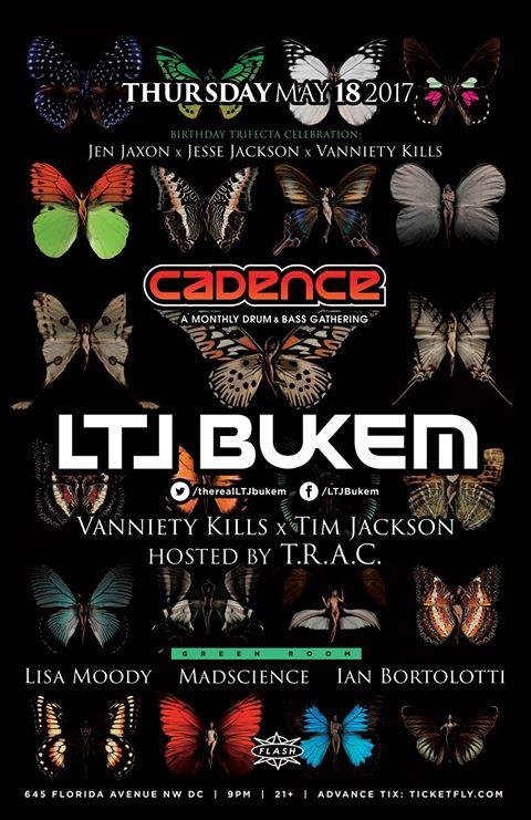 Cadence presents LTJ Buken, Vanniety Kills, Tim Jackson, MadScience, Lisa Moody & Ian Bortolotti at Flash