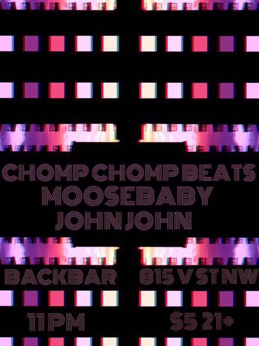 Chomp Chomp Beats, Moose Baby & John John at Backbar