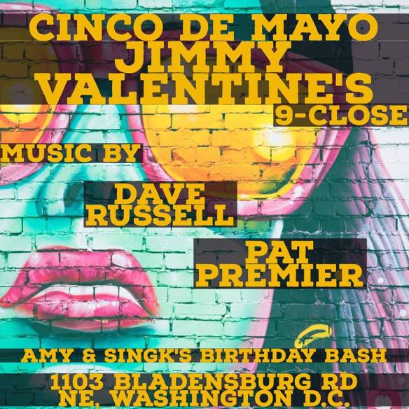 Cinco de Mania featuring Pat Premier & Dave Russell at Jimmy Valentine's Lonely Hearts Club