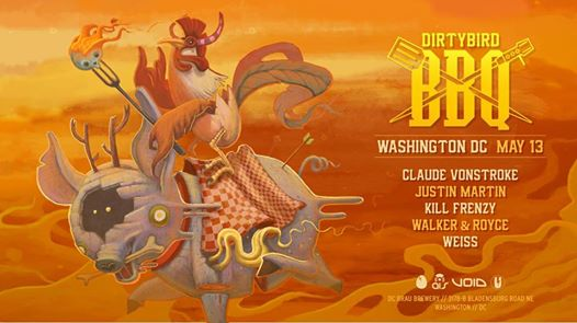 Dirtybird BBQ 2017: DC with Claude Von Stroke, Justin Martin, Kill Frenzy, Walker & Royce at Weiss at DC Brau Brewing Company