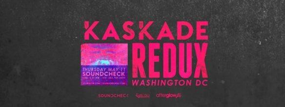 Kaskade Redux at Soundcheck