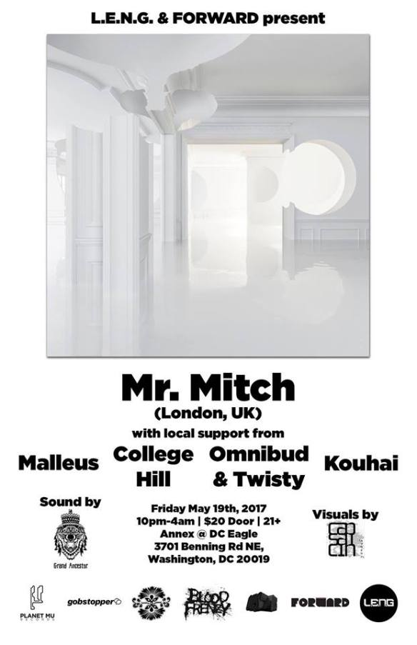LENG & Forward present Mr. Mitch with Malleus, College Hill, Omnibud & Twisty & Kouhai at The DC Eagle