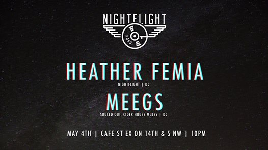 NightFlight with Heather Femia & Meegs at Gate 54 at Cafe Saint Ex