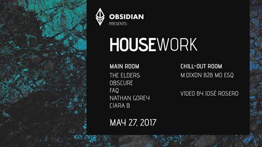 Obsidian presents: Housework with The Elders, Obscure, FAQ, Nathan Gorey, Ciara B & M Dixon B2B Mo Esq at Club 1722, Baltimore