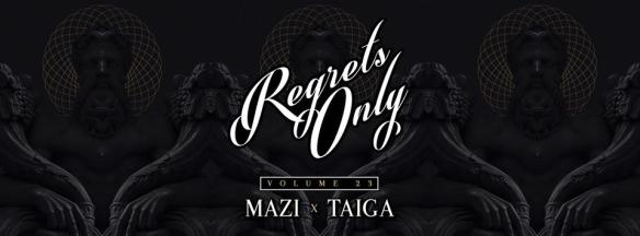 Regrets Only Vol. 23 with Mazi and Taiga at Ten Tigers Parlour