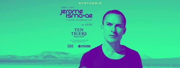 Synthesis presents: Jerome Isma-ae & DJ Swink at Ten Tigers Parlour