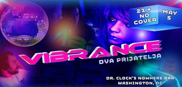 Vibrance - Dva Prijatelja at Dr Clock's Nowhere Bar