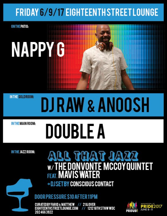 ESL Friday with Nappy G, DJ Raw & Anoosh, Double A & Conscious Contact at Eighteenth Street Lounge