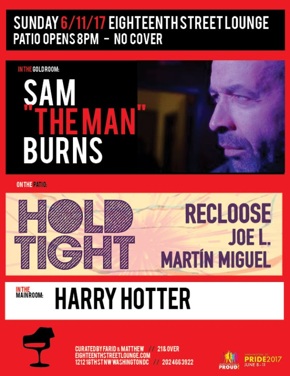 Hold Tight with Recloose, Joe L. & Martín Miguel at Eighteenth Street Lounge