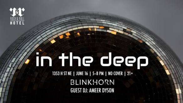 In The Deep 005 with Blinkhorn and Ameer Dyson at Rock'n'Roll Hotel