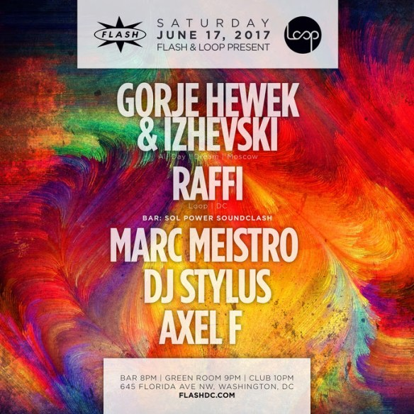 Loop & Flash present Gorje Hewek & Izhevski with Raffi at Flash with Sol Power Sound Clash featuring Marc Meistro & DJ Stylus & Hermon Farahi in the Flash Bar