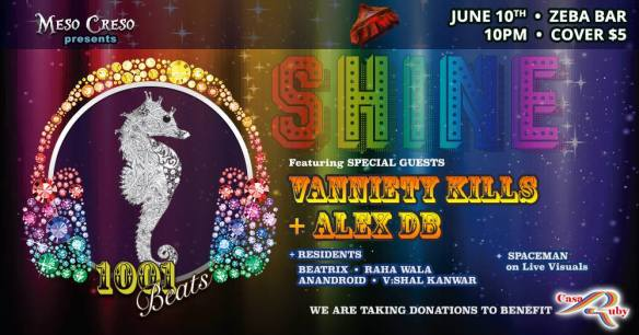 Meso Creso 1,001 Beats Presents: SHINE with Vanniety Kills & Alex DB at Zeba Bar