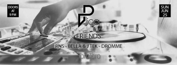 Plica & Friends with RNS, Bella & J Tek & Dromme at Toro Toro