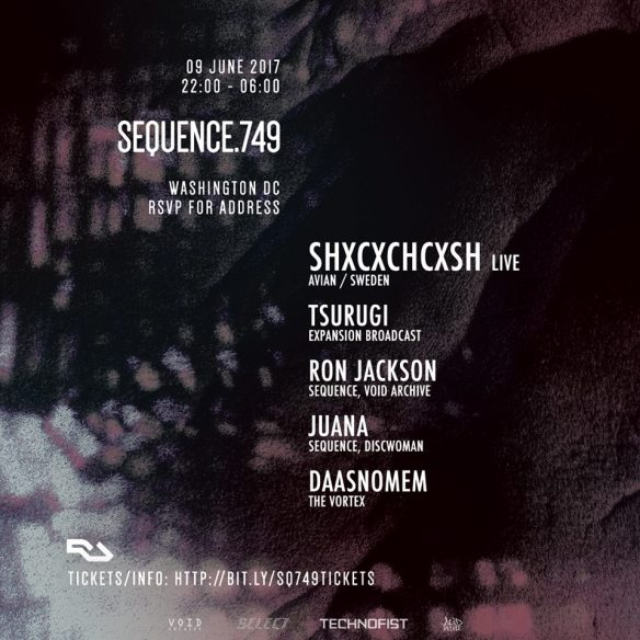 SEQUENCE.749_SHXCXCHCXSH with SHXCXCHCXSH Live, Tsurugi, Ron Jackson, Juana & Daasnomem at Location TBA
