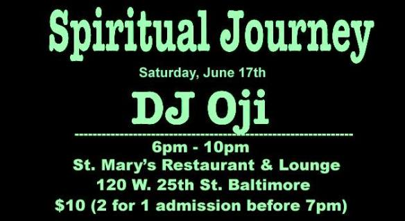 Spiritual Journey with DJ Oji & St Mary's Restaurant & Lounge, Baltimore