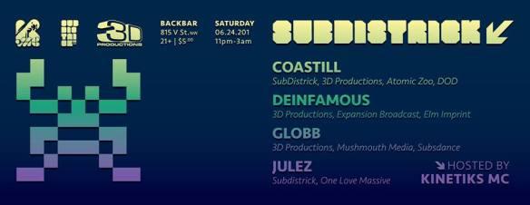 SubDistrick! June 2017 with Coastal, Deinfamous, Globb & Julez at Backbar