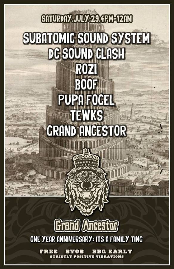 Grand Ancestor 1 Year Anniversary with Subatomic Sound System, DC Sound Clash, Rozi, Boof, Pupa Fogel, Tewks & Grand Ancestor at 626 W St NE