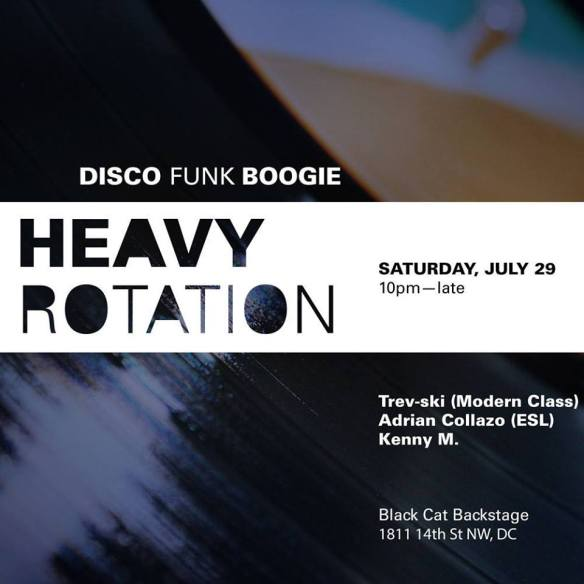 Heavy Rotation with Trev-ski, Adrian Collazo & Kenny M at Black Cat DC