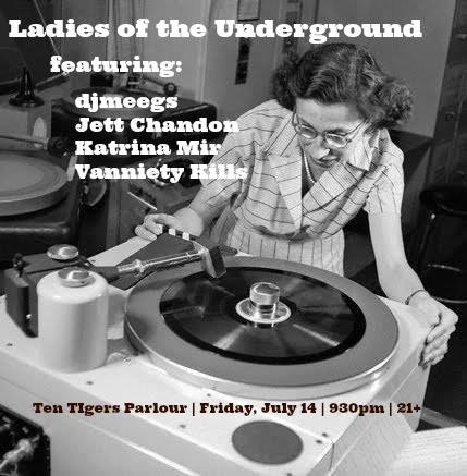 Ladies of the Underground with Jett Chandon, Katrina Mir, Meegs & Vanniety Kills at Ten Tigers Parlour