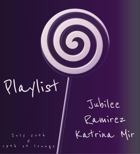 Playlist with Jubilee, Ramirez & Katrina Mir at Eighteenth Street Lounge