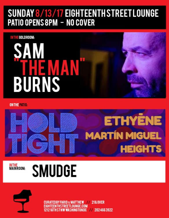 ESL Sunday with Sam The Man Burns, Smudge & Hold Tight with Ethyène, Martín Miguel & Heights at Eighteenth Street Lounge