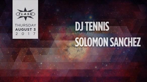 DJ Tennis with Solomon Sanchez at Flash