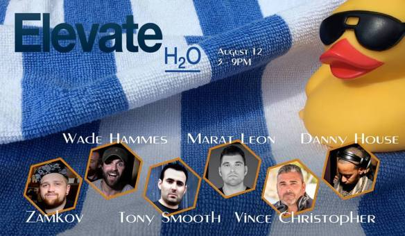 Elevate Rooftop Pool Party with Wade Hammes, Marat Leon, Danny House, Zamkov, Tony Smooth & Vince Christopher at The Embassy Row Hotel